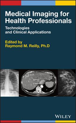 Medical Imaging for Health Professionals