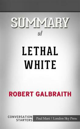 Lethal White: by Robert Galbraith??????? | Conversation Starters