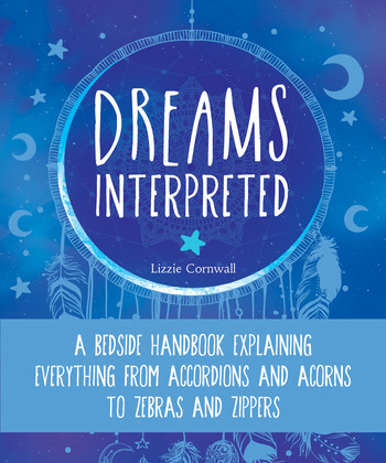 Dreams Interpreted