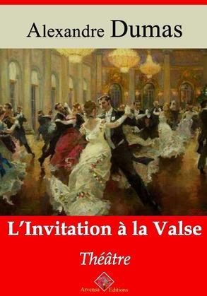 L'Invitation à la Valse | Edition intégrale et augmentée