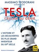 Tesla, l'éclair de génie