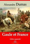 Gaule et France | Edition intégrale et augmentée