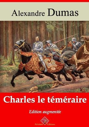 Charles le Téméraire | Edition intégrale et augmentée