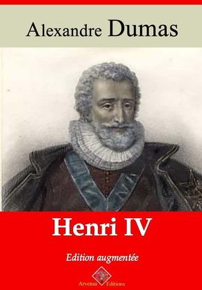 Henri IV | Edition intégrale et augmentée