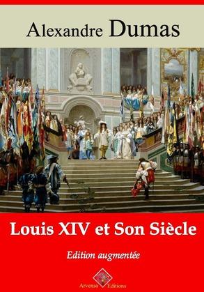 Louis XIV et son siècle | Edition intégrale et augmentée
