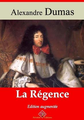 La Régence | Edition intégrale et augmentée