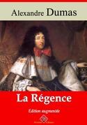 La Régence   Edition intégrale et augmentée