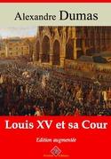 Louis XV et sa Cour | Edition intégrale et augmentée
