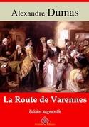 La Route de Varennes | Edition intégrale et augmentée
