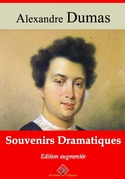 Souvenirs dramatiques | Edition intégrale et augmentée