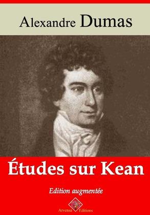 Études sur Kean   Edition intégrale et augmentée