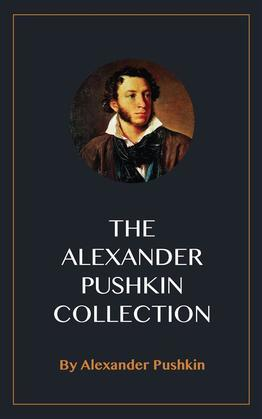 The Alexander Pushkin Collection