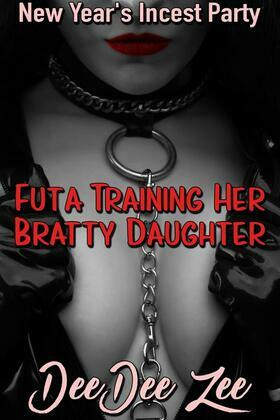 Futa Training Her Bratty Daughter: New Year's Incest Party