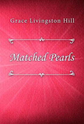 Matched Pearls