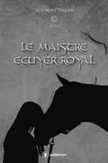 Le Maistre Ecuyer Royal