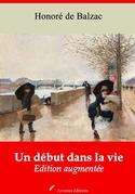 Un Début dans la Vie | Edition intégrale et augmentée