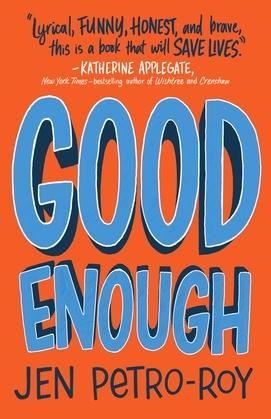 Good Enough: A Novel