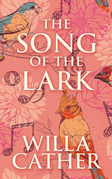 Song of the Lark, The