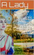 The Englishwoman in Russia / Impressions of the Society and Manners of the Russians at Home