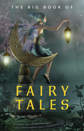 The Big Book of Fairy Tales (1500+ fairy tales: Cinderella, Rapunzel, The Spleeping Beauty, The Ugly Ducking, The Little Mermaid, Beauty and the Beast, Aladdin and the Wonderful Lamp, The Happy Prince...) (Kathartika™ Classics)