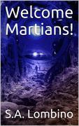 Welcome Martians