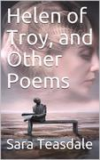 Helen of Troy, and Other Poems