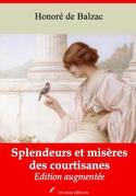 Splendeurs et Misères des Courtisanes | Edition intégrale et augmentée