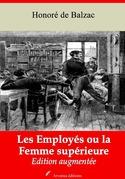 Les Employés ou la Femme supérieure | Edition intégrale et augmentée