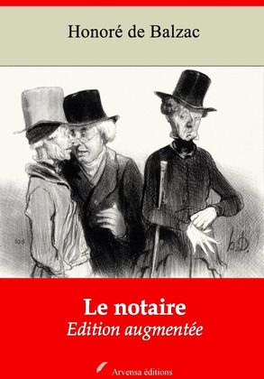 Le Notaire | Edition intégrale et augmentée