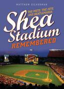 Shea Stadium Remembered