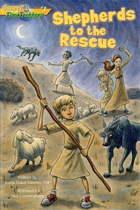 Shepherds to the Rescue (Gospel Time Trekkers #1)