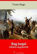 Bug Jargal | Edition intégrale et augmentée