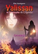 Yalissan et les peuples de Crigandar, épisode 2