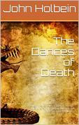 The Dances of Death / Through the Various Stages of Human Life wherein the / Capriciousness of that Tyrant is Exhibited