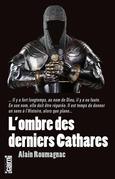 L'Ombre des derniers Cathares