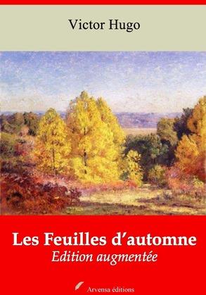 Les Feuilles d'automne   Edition intégrale et augmentée