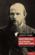 Dostoïevski, un écrivain dans son temps