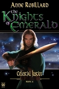 The Knights of Emerald 11 : Celestial Justice