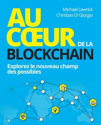 Au coeur de la Blockchain