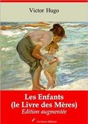 Les Enfants (le Livre des Mères) | Edition intégrale et augmentée