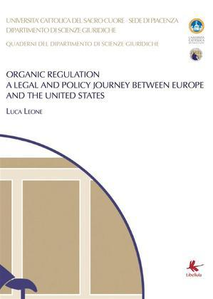Organic Regulation - A legal and policy journey between Europe and the United States