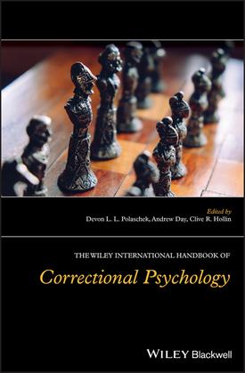 The Wiley International Handbook of Correctional Psychology