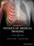 Hendee's Physics of Medical Imaging
