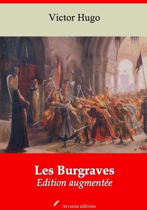 Les Burgraves   Edition intégrale et augmentée