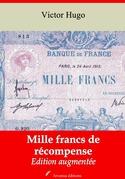 Mille francs de récompense | Edition intégrale et augmentée