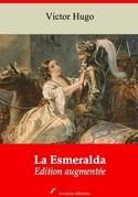 La Esmeralda   Edition intégrale et augmentée