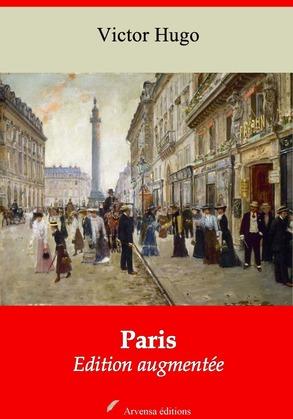 Paris   Edition intégrale et augmentée