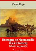 Bretagne et Normandie (Les 2 tomes) | Edition intégrale et augmentée