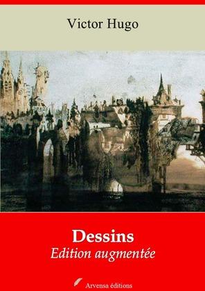 Dessins | Edition intégrale et augmentée