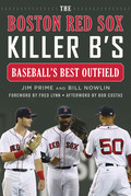 The Boston Red Sox Killer B's